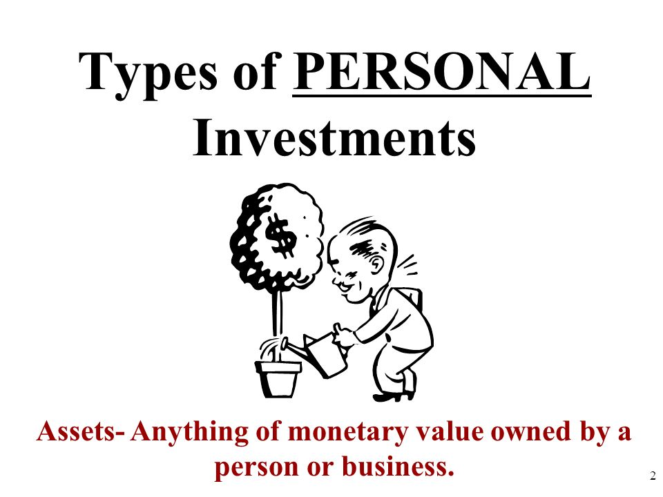 Types of PERSONAL Investments