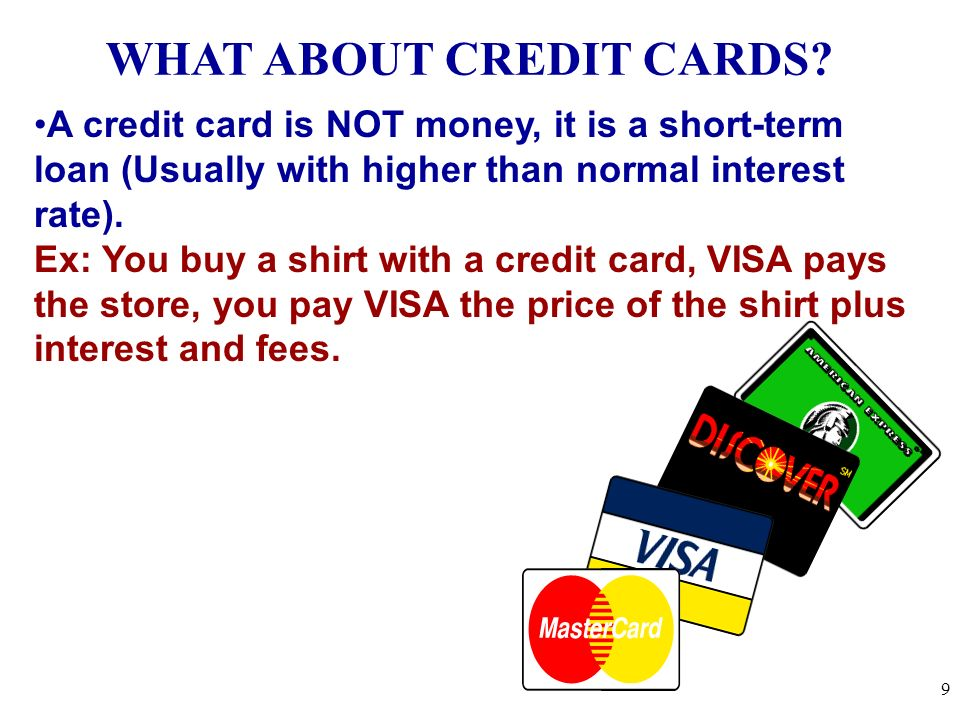 WHAT ABOUT CREDIT CARDS