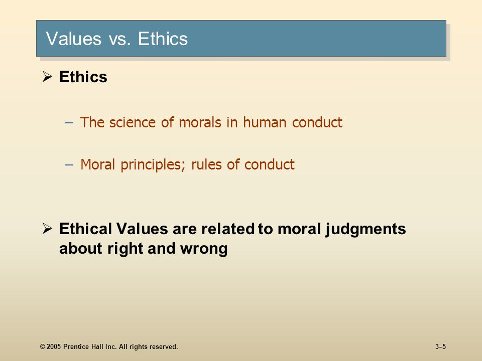 types of values in ethics Guide to ethics & morality principles, problems, and questions  there are three principle types of values which humans can have: preferential values.