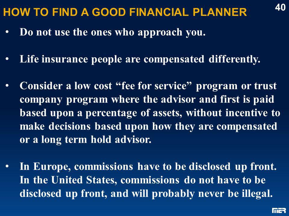 HOW TO FIND A GOOD FINANCIAL PLANNER