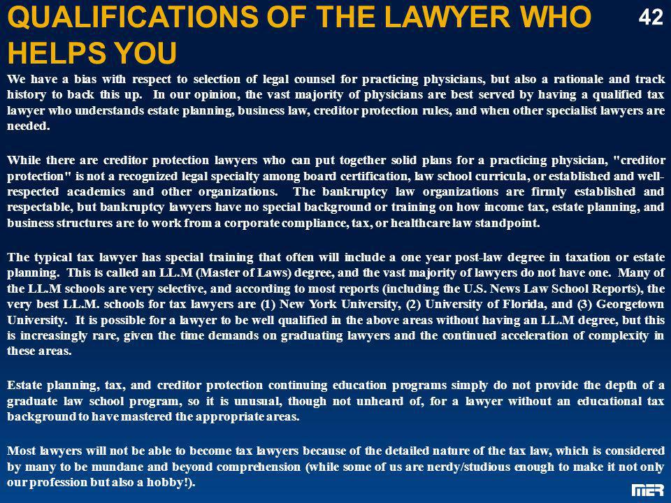 QUALIFICATIONS OF THE LAWYER WHO HELPS YOU