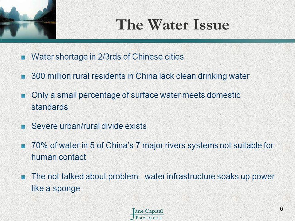 The Water Issue Water shortage in 2/3rds of Chinese cities
