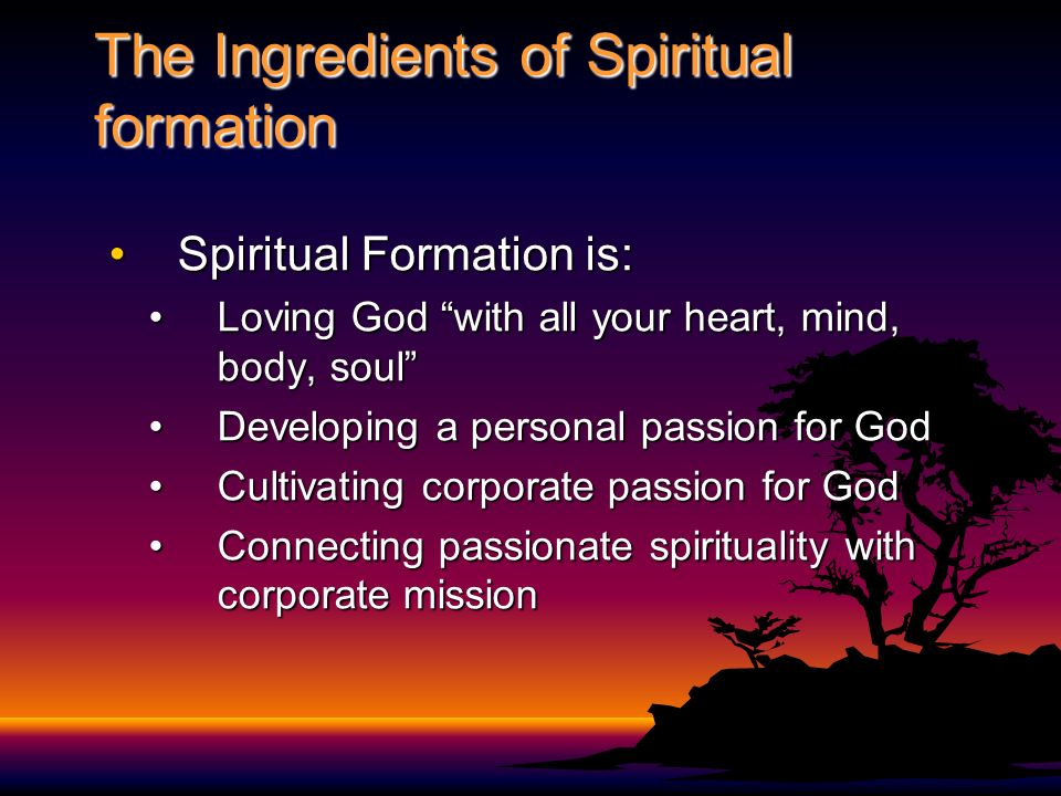 The Ingredients of Spiritual formation
