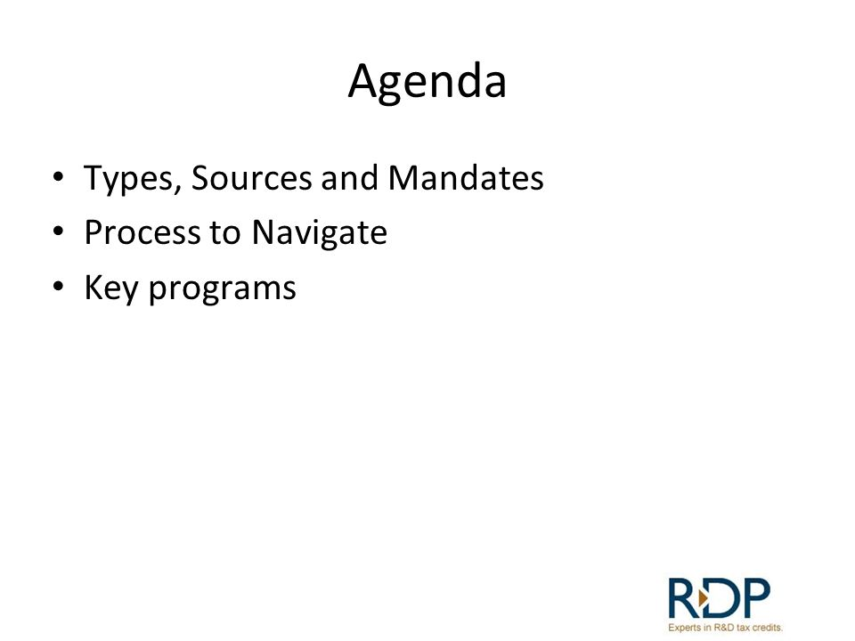 Agenda Types, Sources and Mandates Process to Navigate Key programs