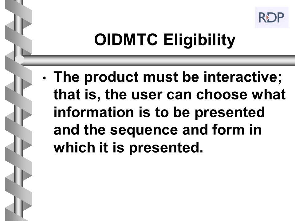 OIDMTC Eligibility