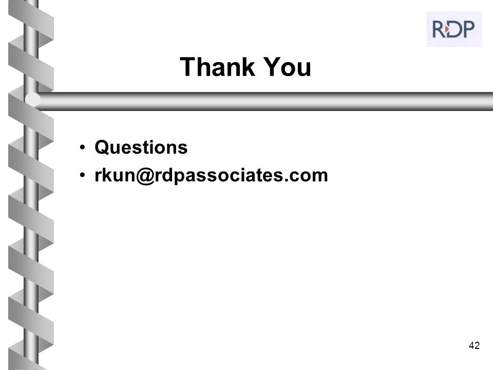 Thank You Questions rkun@rdpassociates.com 42 42