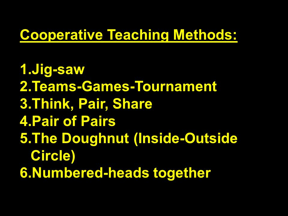 Cooperative Teaching Methods: