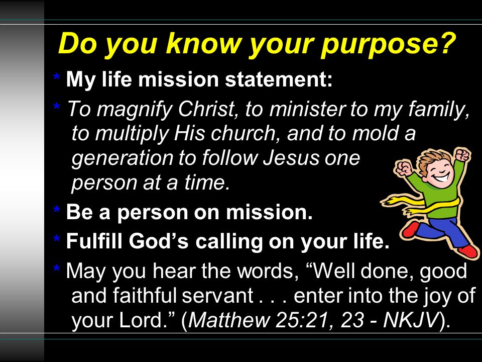 Do you know your purpose