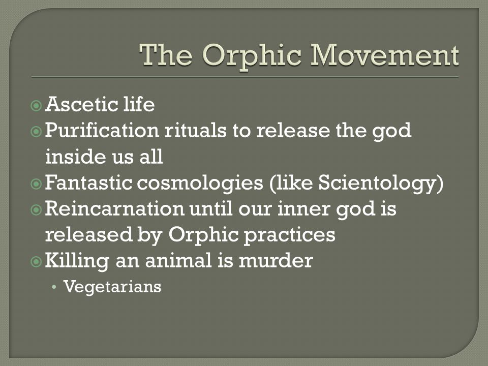 The Orphic Movement Ascetic life