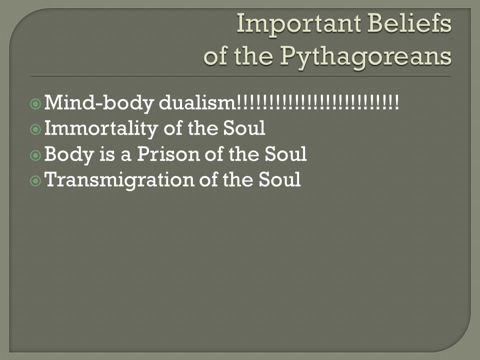 Important Beliefs of the Pythagoreans