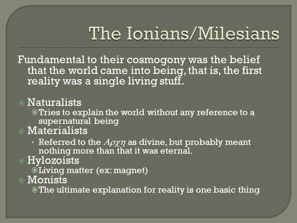 The Ionians/Milesians