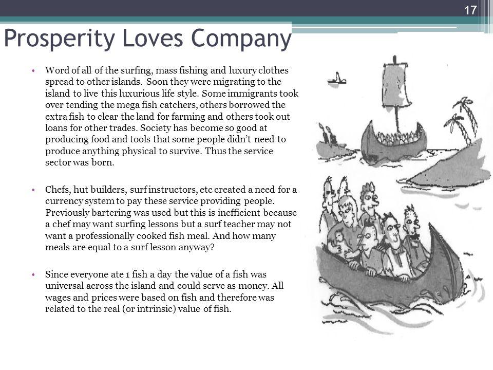Prosperity Loves Company