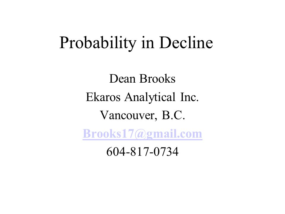 Probability in Decline