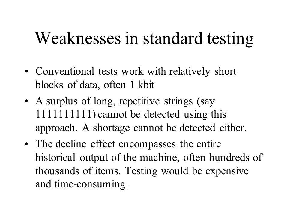 Weaknesses in standard testing