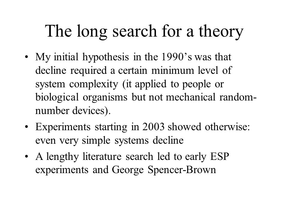 The long search for a theory