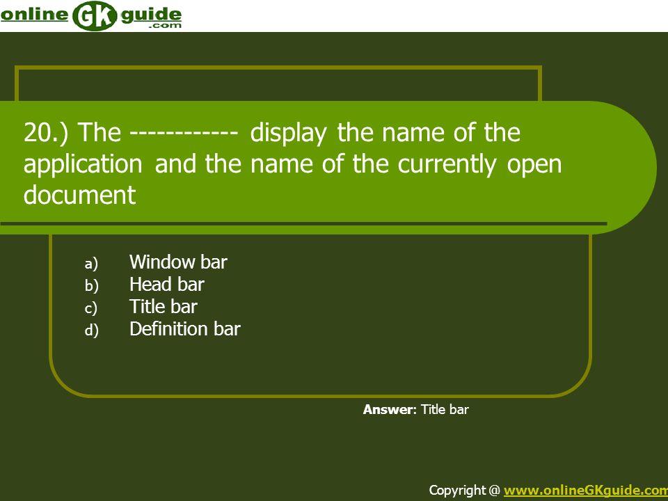 Window bar Head bar Title bar Definition bar