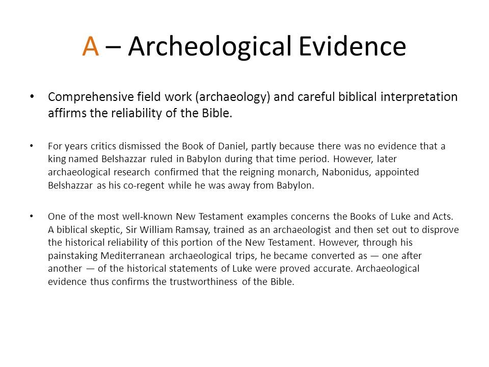 A – Archeological Evidence