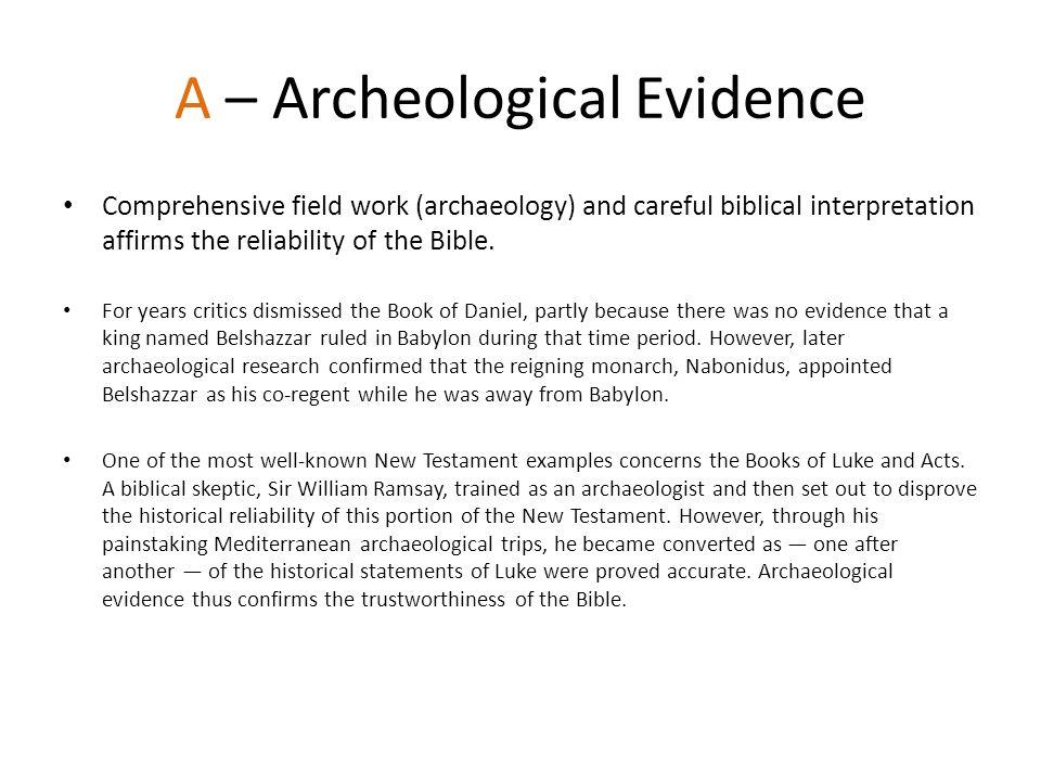 A – Archeological Evidence