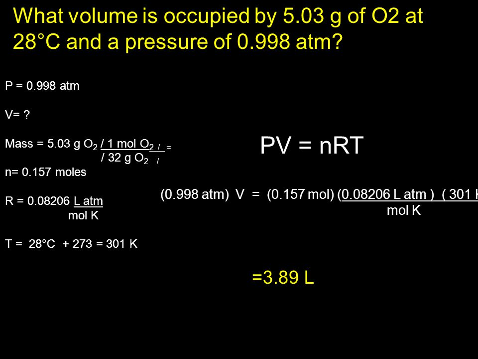 What volume is occupied by 5. 03 g of O2 at 28°C and a pressure of 0