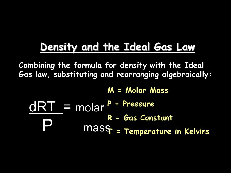 Density and the Ideal Gas Law