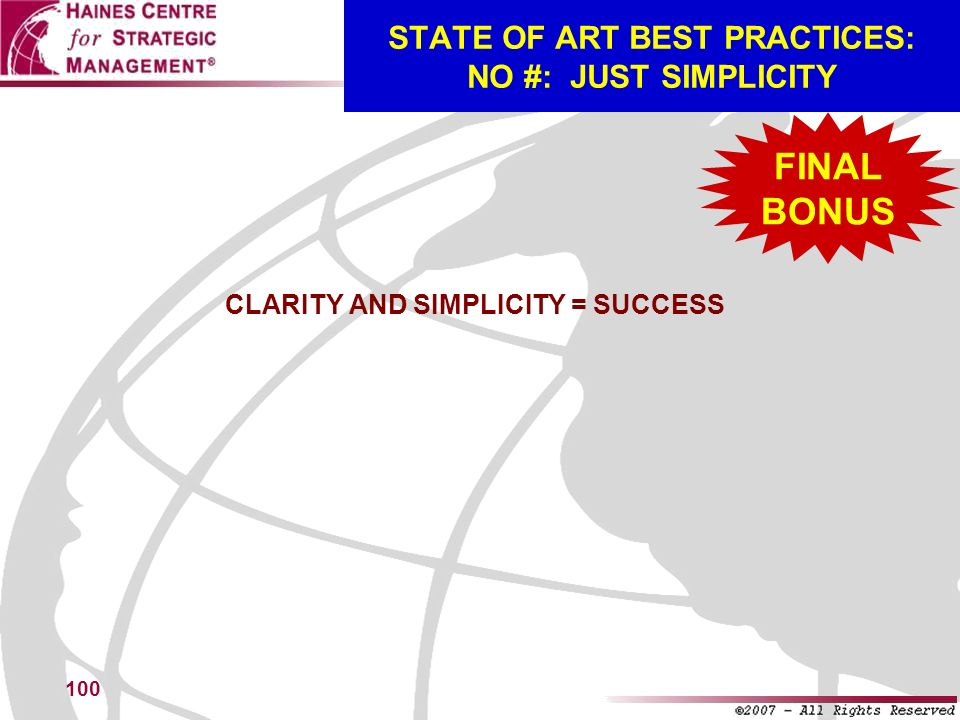 STATE OF ART BEST PRACTICES: NO #: JUST SIMPLICITY