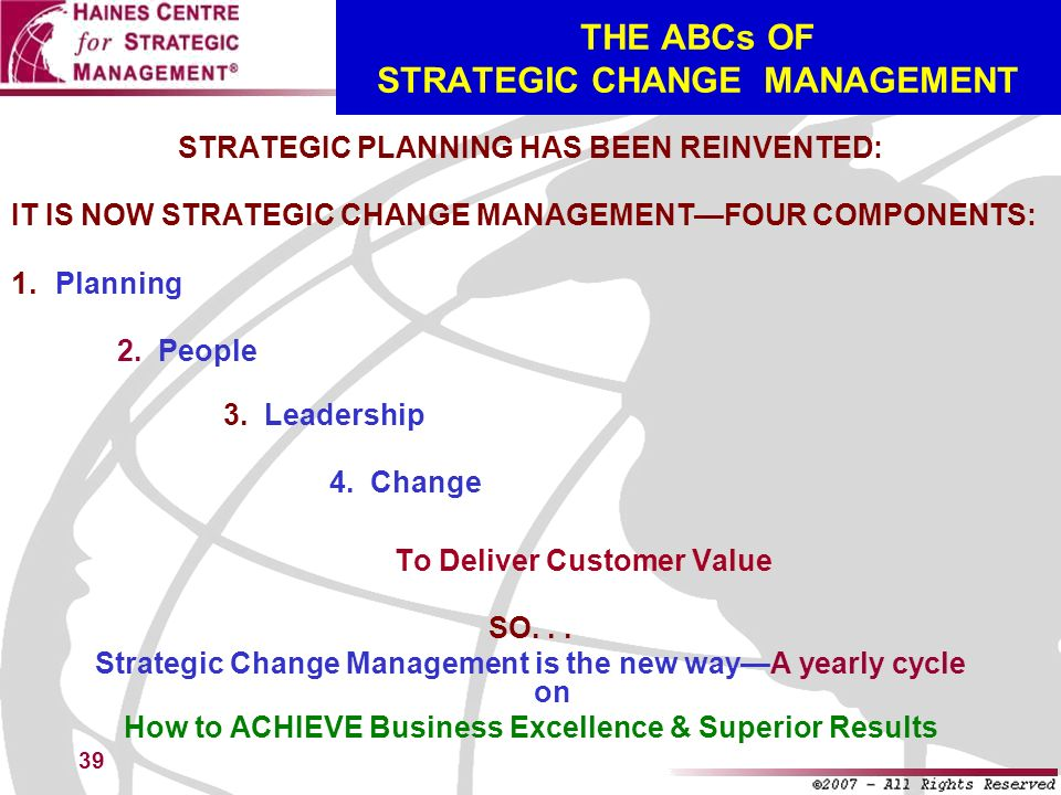 THE ABCs OF STRATEGIC CHANGE MANAGEMENT