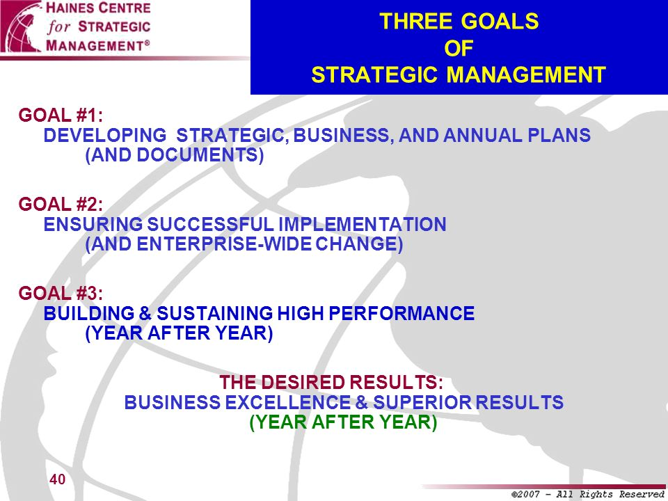 THREE GOALS OF STRATEGIC MANAGEMENT