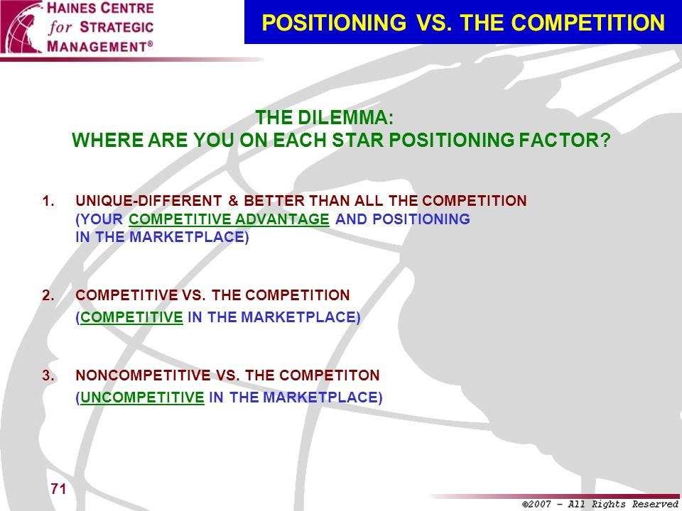 POSITIONING VS. THE COMPETITION