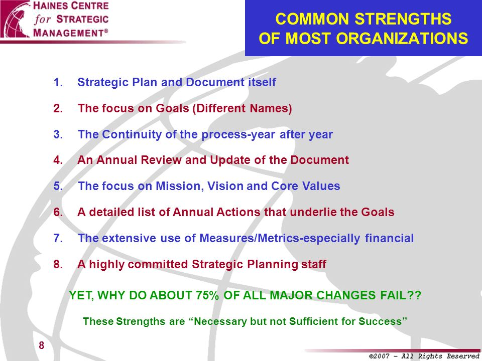 COMMON STRENGTHS OF MOST ORGANIZATIONS
