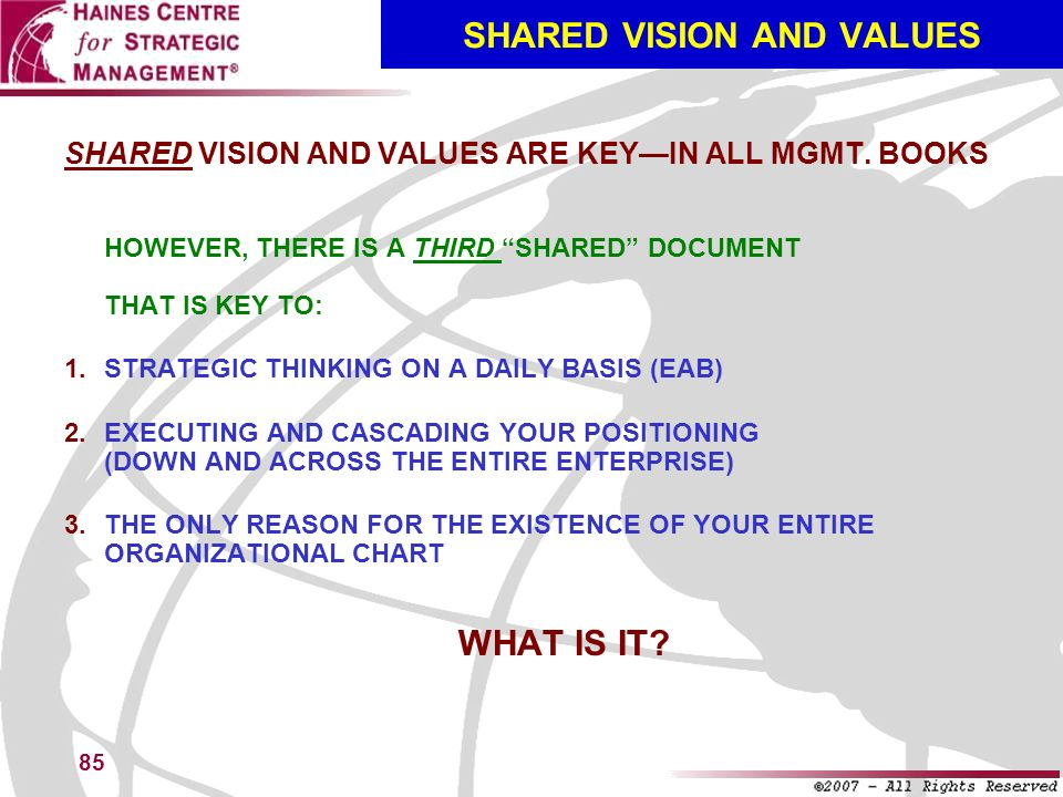 SHARED VISION AND VALUES
