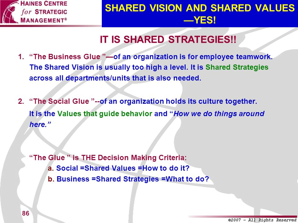 SHARED VISION AND SHARED VALUES —YES!