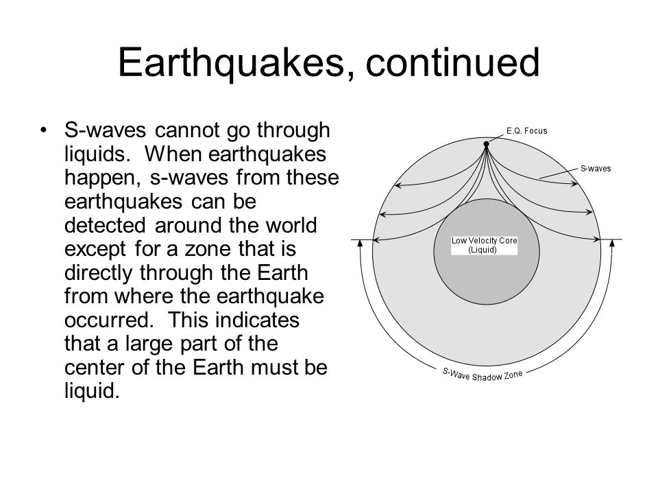 Earthquakes, continued