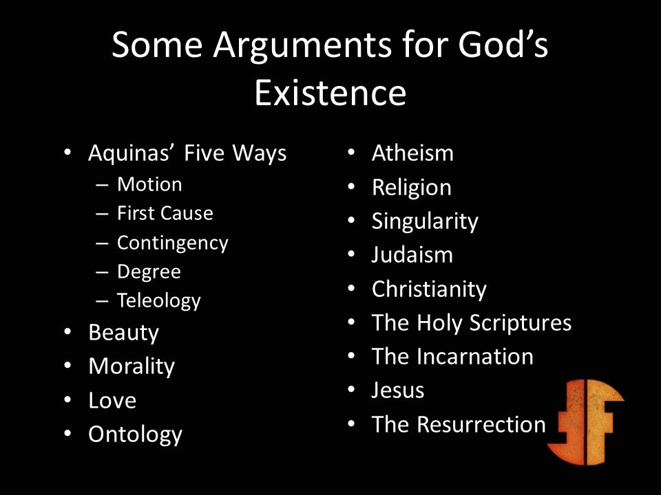 Some Arguments for God's Existence