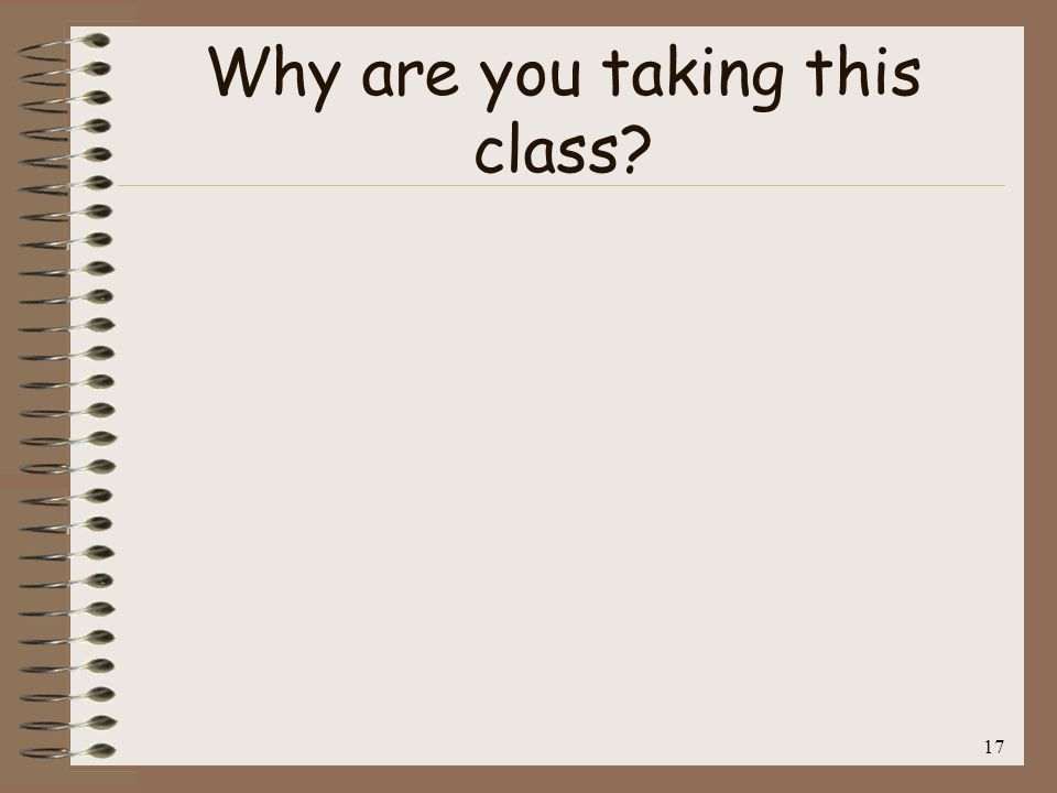 Why are you taking this class