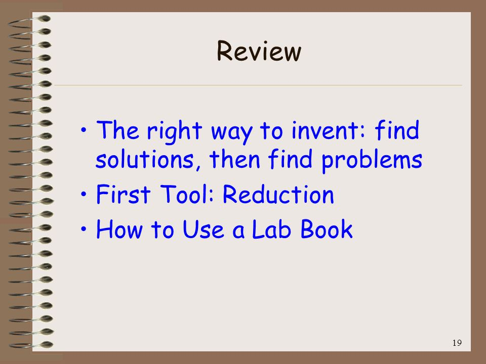 Review The right way to invent: find solutions, then find problems