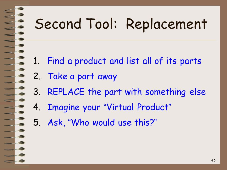 Second Tool: Replacement