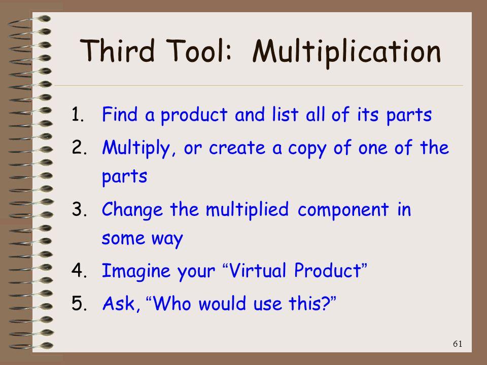 Third Tool: Multiplication