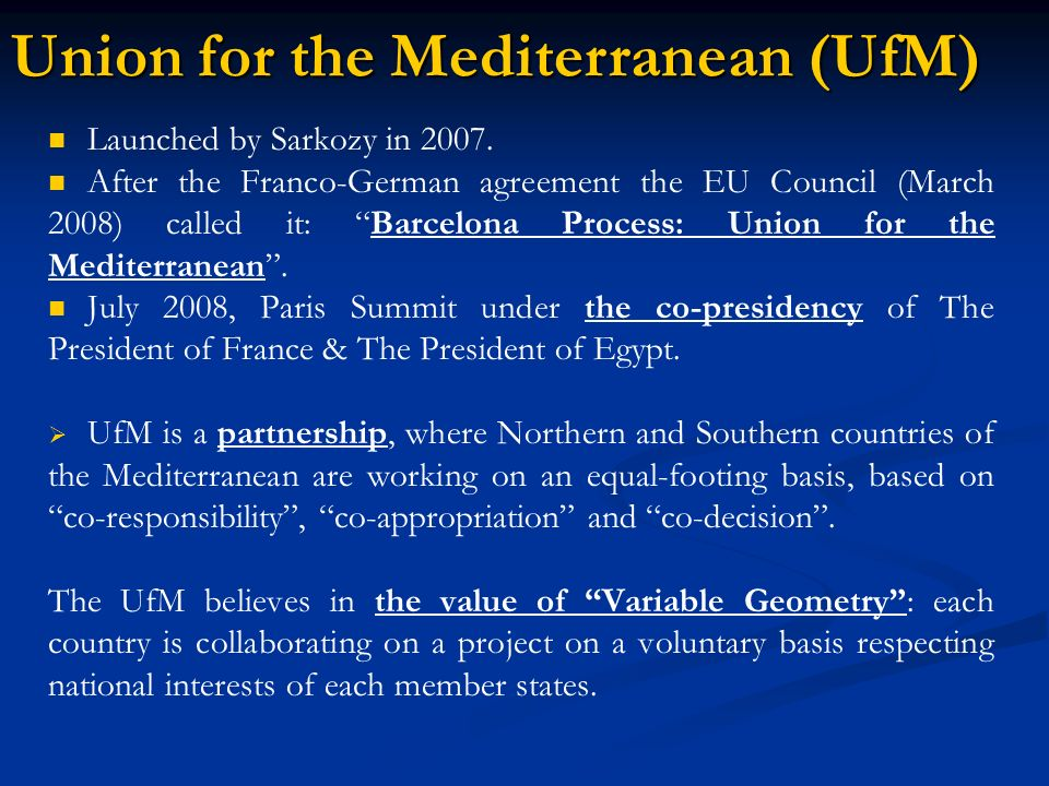 Union for the Mediterranean (UfM)
