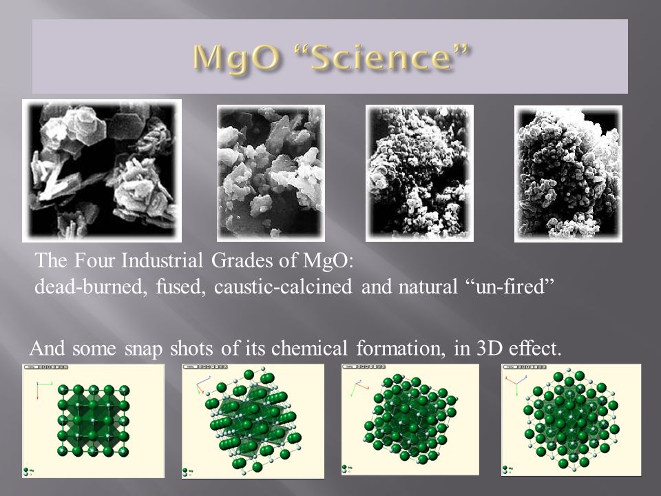 The Four Industrial Grades of MgO: