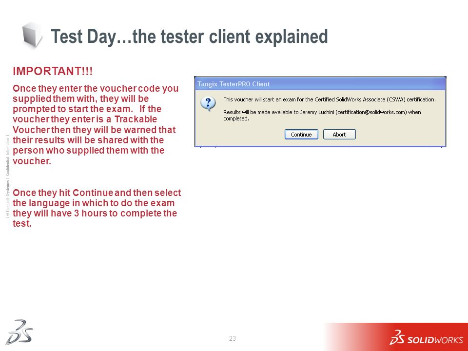 Test Day…the tester client explained