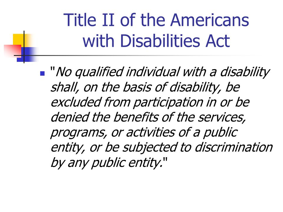 Title II of the Americans with Disabilities Act
