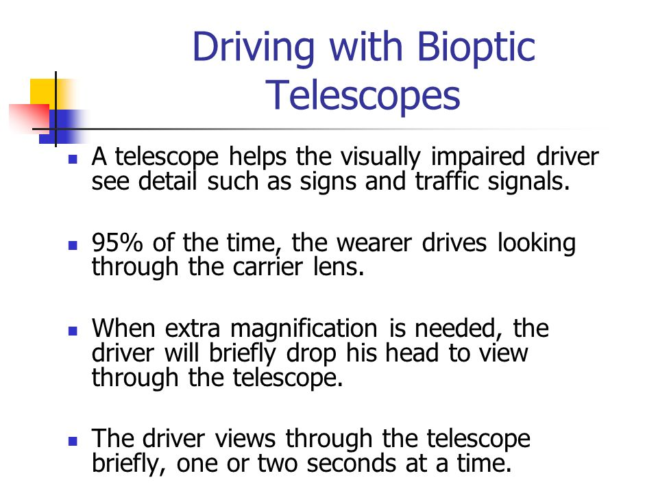 Driving with Bioptic Telescopes
