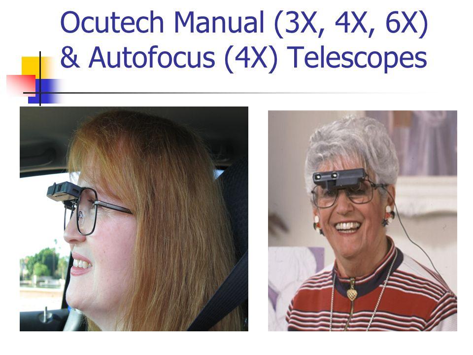Ocutech Manual (3X, 4X, 6X) & Autofocus (4X) Telescopes