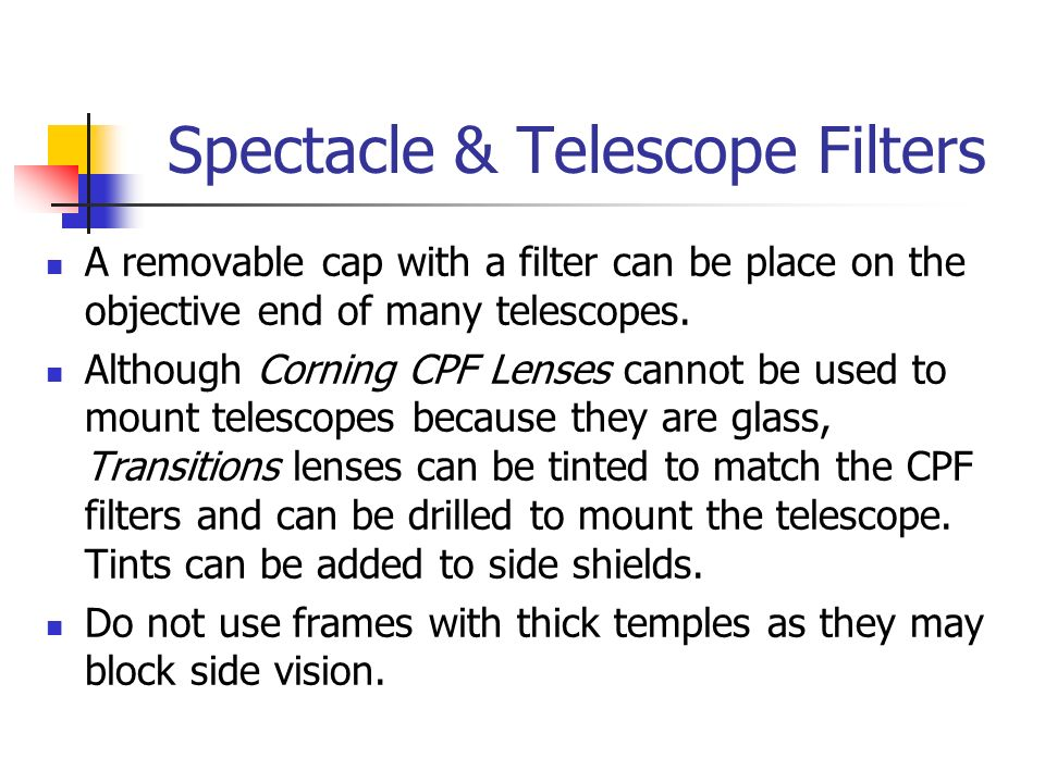 Spectacle & Telescope Filters