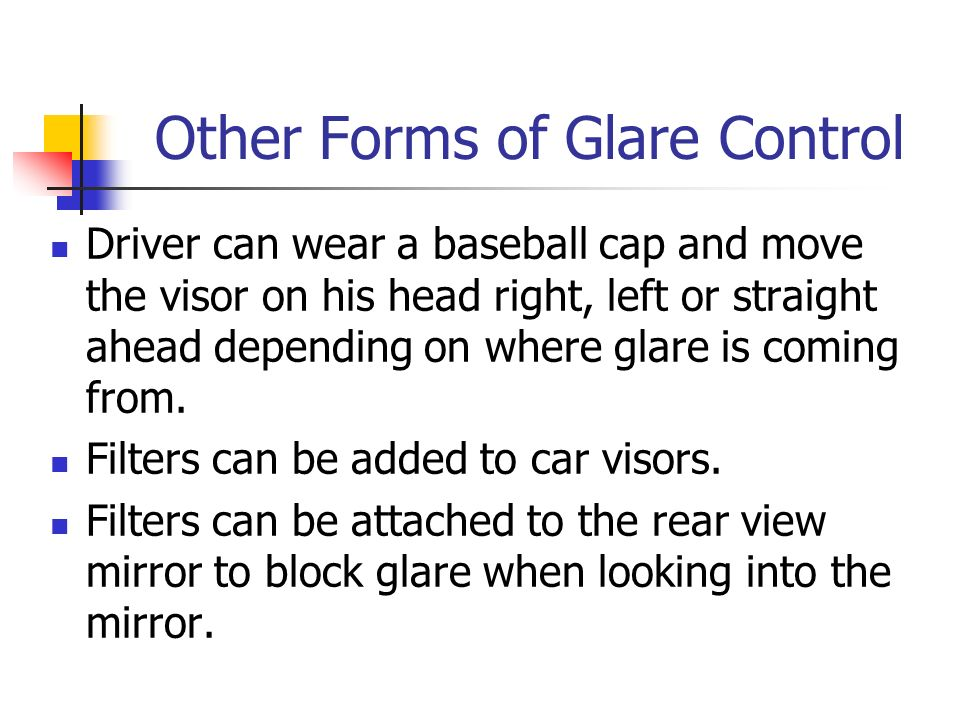 Other Forms of Glare Control