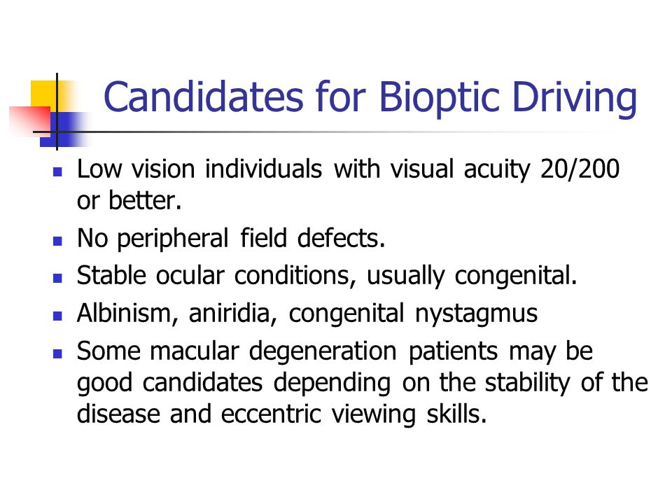 Candidates for Bioptic Driving