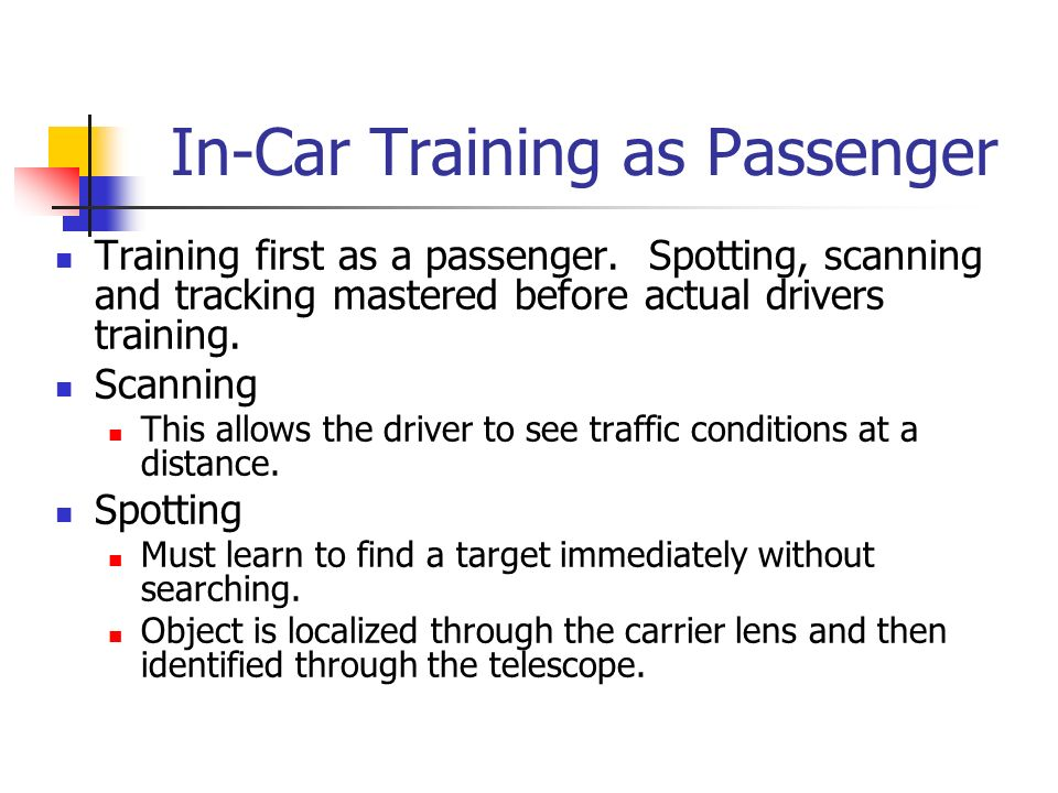In-Car Training as Passenger