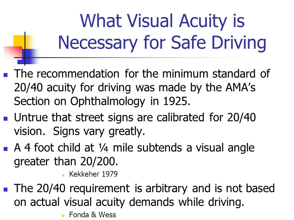 What Visual Acuity is Necessary for Safe Driving