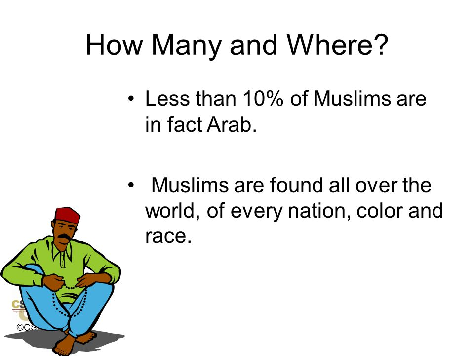 How Many and Where Less than 10% of Muslims are in fact Arab.
