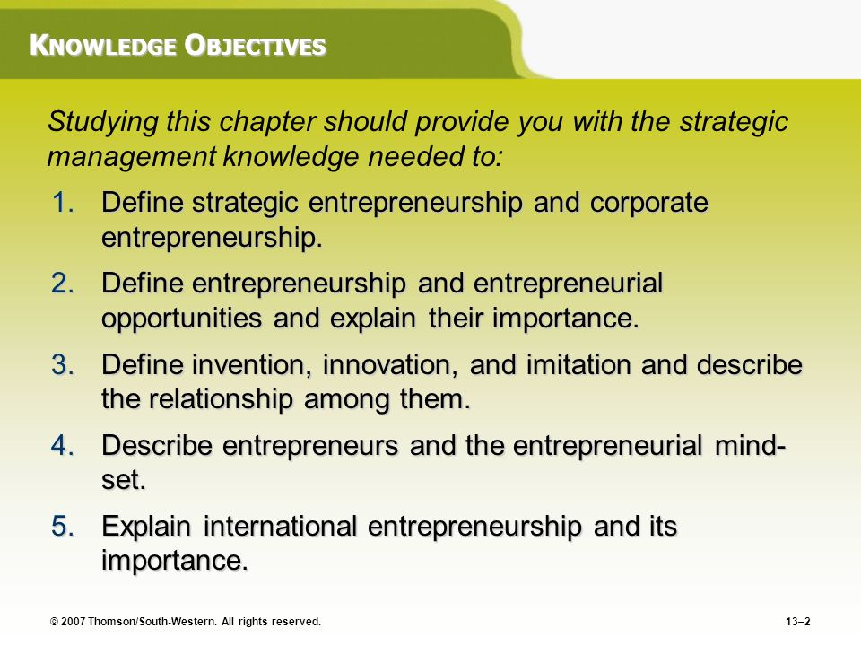Define strategic entrepreneurship and corporate entrepreneurship.